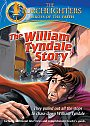 Torchlighters: The William Tyndale Story - DVD