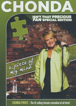 Chonda Pierce: A Piece Of My Mind - Isn't That Precious FAN Special Edition