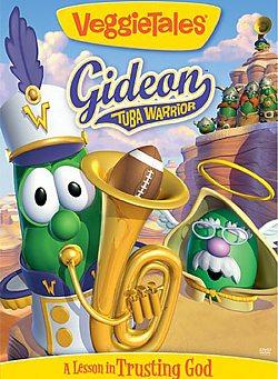 VeggieTales: Gideon -Tuba Warrior