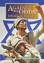Against All Odds: Israel Survives: Feature Film - VOD