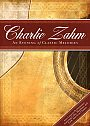 Charlie Zahm: An Evening Of Classic Melodies - DVD
