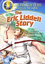 Torchlighters: The Eric Liddell Story - DVD