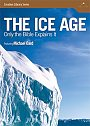 The Ice Age: Only The Bible Explains It - DVD