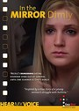 In The Mirror Dimly - VOD