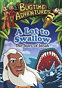 Bugtime Adventures: A Lot To Swallow - DVD