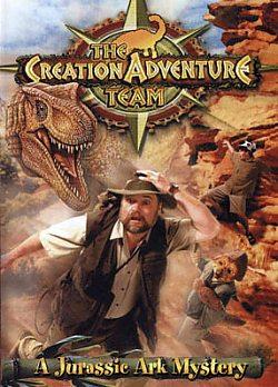 The Creation Adventure Team: A Jurassic Ark Mystery