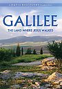 Galilee: The Land Where Jesus Walked - DVD