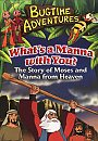 Bugtime Adventures: Whats A Manna With You? - DVD