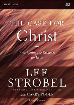 Case for Christ:  Six - Session Topical Study