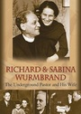 Richard and Sabina Wurmbrand - DVD
