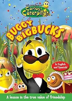 The Adventures of Carlos Caterpillar #5: Buggy Bigbucks