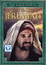 The Bible Stories: Jeremiah - DVD