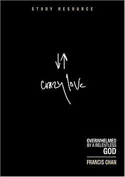 Crazy Love Study Resource