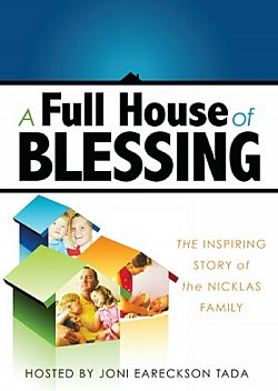 A Full House of Blessing: The Nicklas Family Story