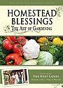 Homestead Blessings: The Art of Gardening - DVD