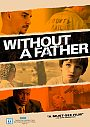 Without a Father - DVD