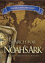 Bible Explorer Series: Search For Noahs Ark - VOD