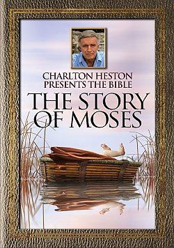 Charlton Heston Presents the Bible: Moses