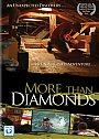 More Than Diamonds - DVD