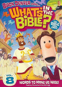 Buck Denver Asks... What's in the Bible? #8: Words to Make us Wise