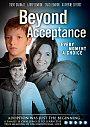 Beyond Acceptance - DVD