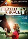 Healed by Grace - DVD