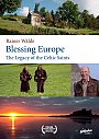 Blessing Europe: The Legacy of the Celtic Saints - DVD