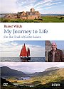 My Journey to Life: On the Trail of Celtic Saints - DVD