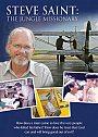 Steve Saint: The Jungle Missionary - DVD