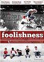 Foolishness - VOD