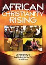 African Christianity Rising - DVD