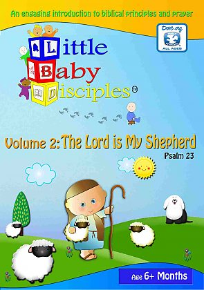 Little Baby Disciples Volume 2: The Lord is My Sheperd