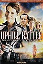 Uphill Battle - VOD