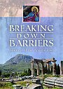 Breaking Down Barriers: Journeys of the Apostle Paul - DVD