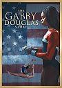 The Gabby Douglas Story - DVD