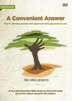 Eden Project: A Convenient Answer