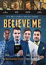 Believe Me - DVD