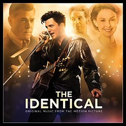 The Identical: Original Music from the Motion Picture