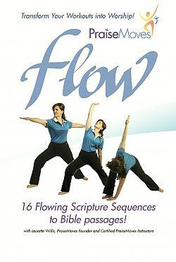 PraiseMoves: Flow