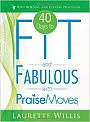 PraiseMoves: 40 Days to Fit and Fabulous - DVD