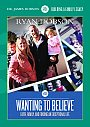Wanting To Believe - DVD