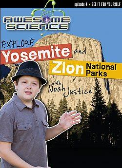 Awesome Science: Explore Yosemite/Zion