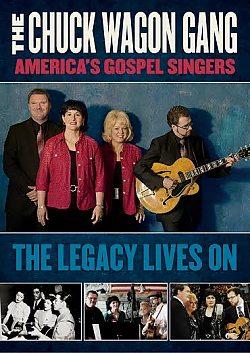 Chuck Wagon Gang: America's Gospel Singers - The Legacy Lives On