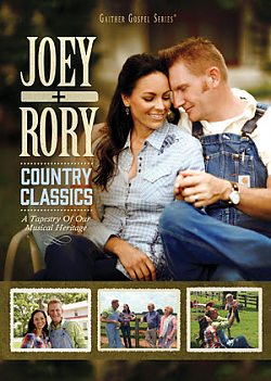 Joey+Rory: Country Classics