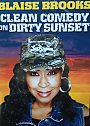 Blaise Brooks: Clean Comedy on Dirty Sunset - DVD