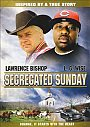 Segregated Sunday - DVD