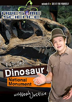 Awesome Science: Explore Dinosaur National Monument