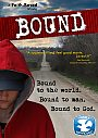 Bound: A Faith-Based Movie - DVD