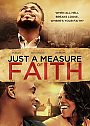 Just a Measure of Faith - DVD