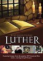 Luther: His Life. His Path. His Legacy - DVD